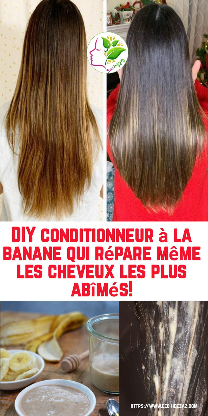 DIY conditionneur à la banane qui répare même les cheveux les plus abîmés!
