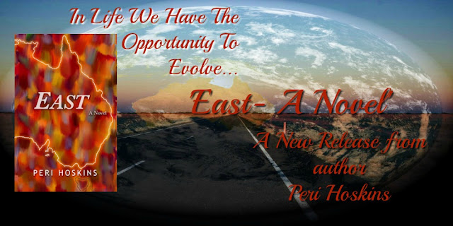 Guest Blog - 'East-A Novel' by Peri Hoskins