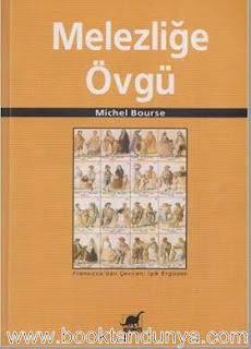 Michel Bourse - Melezliğe Övgü