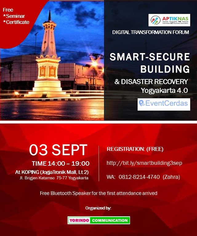 Seminar EVENTCERDAS Smart - Secure Building & Disaster Recovery Yogyakarta 3-4 Sep 2019