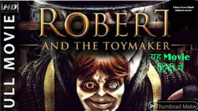 Robert And The Toymaker (2017) Dual Audio Hindi - English Full 300mb Movies