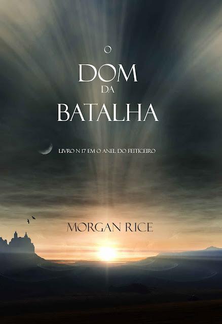 O Presente da Batalha Morgan Rice