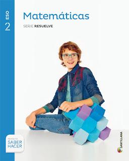 Libro Matemáticas 2º ESO Santillana Proyecto Saber Hacer Serie Resuelve