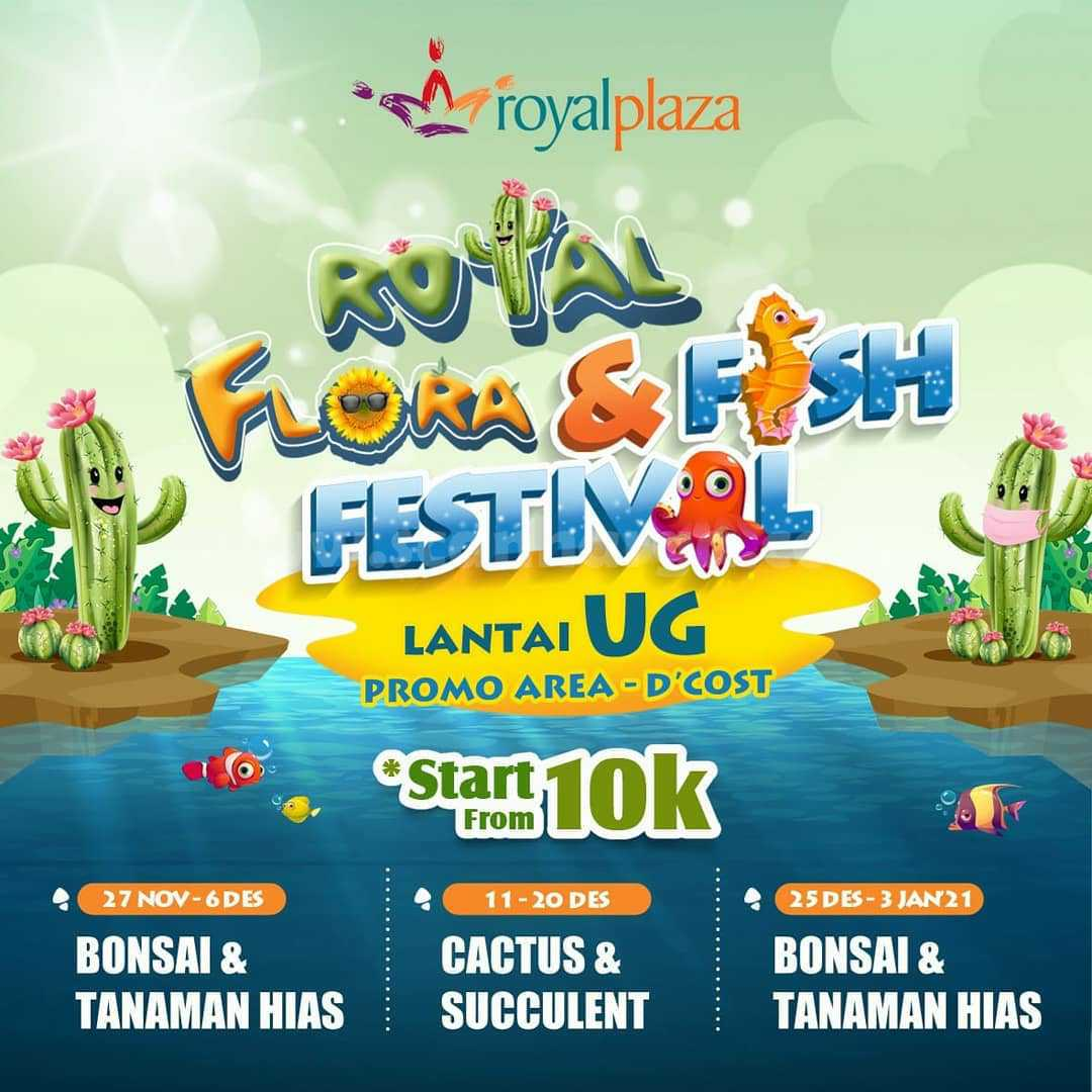 Royal Plaza Royal Plaza Surabaya Present: Royal Flora & Fish Festival