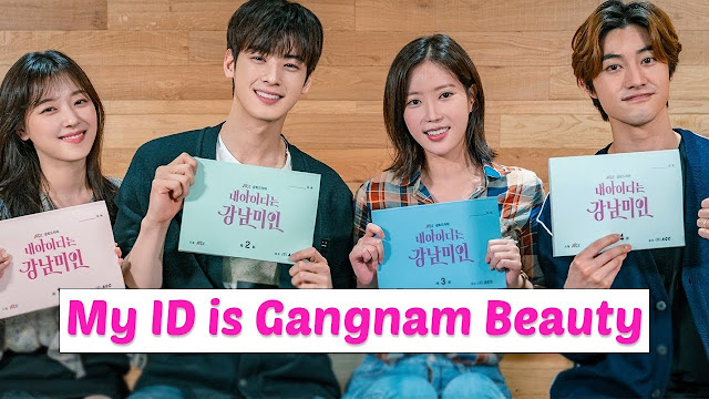 drama terbaru My Id Is Gangnam Beauty