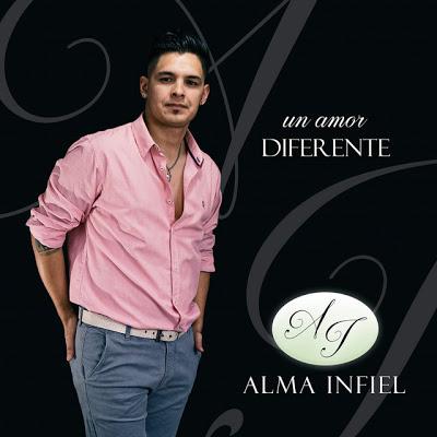 ALMA INFIEL - UN AMOR DIFERENTE (CD COMPLETO 2019)