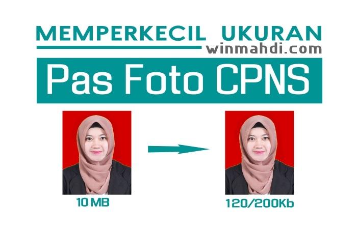 Cara mengecilkan pas foto CPNS