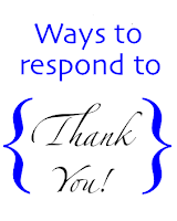 Respond to Thank You