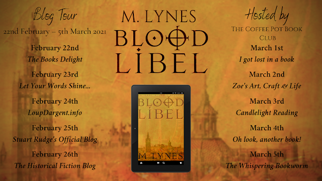 """[Blog Tour] """"Blood Libel"""" By M Lynes #HistoricalFiction #Mystery"""