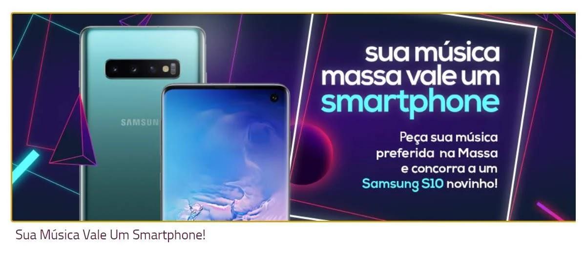 Promoção Sua Música Vale Smartphone Massa FM - Peça Sua Música Concorra Samsung S10