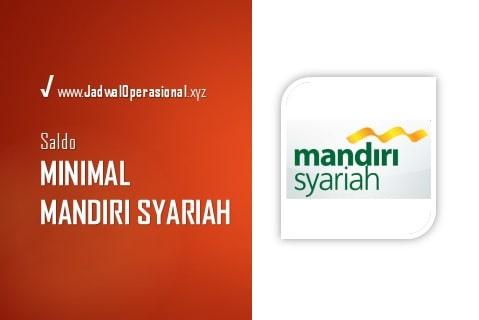 Saldo Minimal Mandiri Syariah