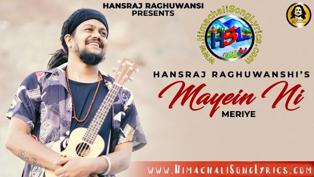 Mayein Ni Meriye Song Lyrics - Hansraj Raghuwanshi | Ricky T Giftrulerz