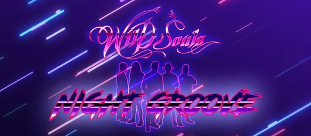 "WILD SOULS: Lyric video για το νέο single ""Night Groove"""