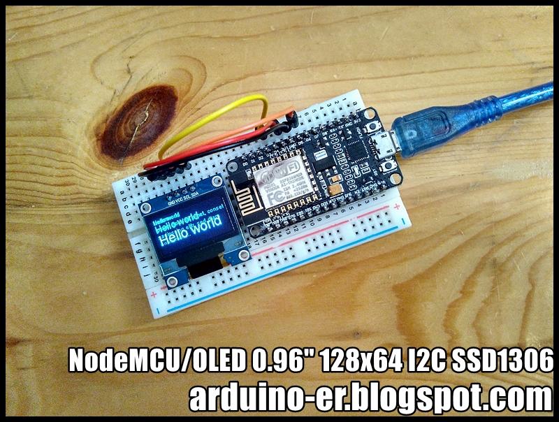 Arduino-er: NodeMCU/ESP8266 + OLED 0.96