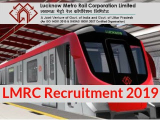 LMRC JOB, Lucknow Metro,Uttar Pradesh Metro Rail Corporation, UP Metro Rail Various Post Online Form 2019