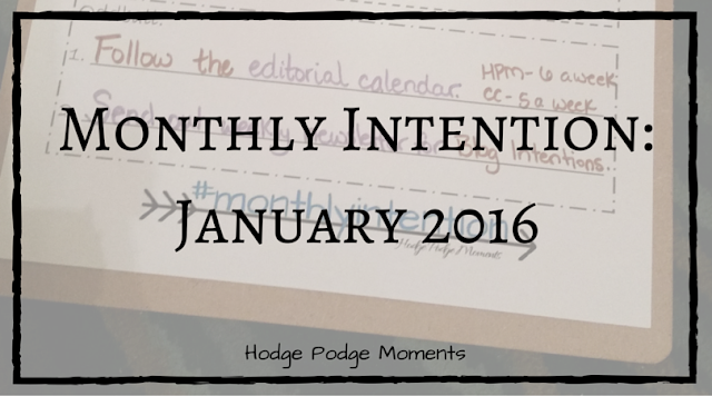 Monthly Intention: January 2016
