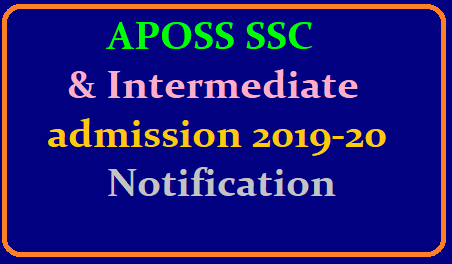 APOSS SSC & Intermediate admission-2019-20-Notification /2019/06/aposs-ssc-intermediate-admission-2019-20-notification.html