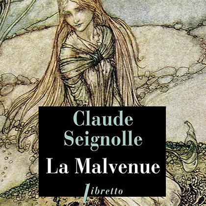 La Malvenue de Claude Seignolle