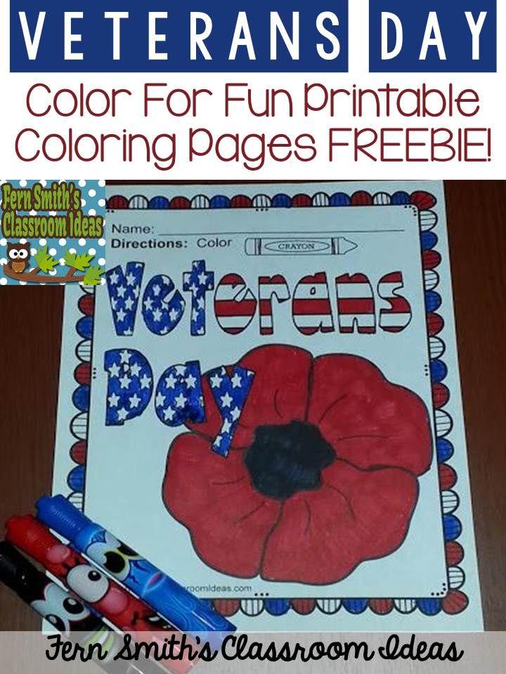 Fern Smith's Classroom Ideas  Veterans Day Resources, Freebies, and a Free Veterans Day Color For Fun Printable Coloring Page all located at TeacherspayTeachers.
