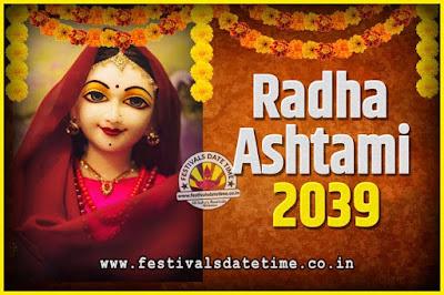 2039 Radha Astami Pooja Date and Time, 2039 Radha Astami Calendar
