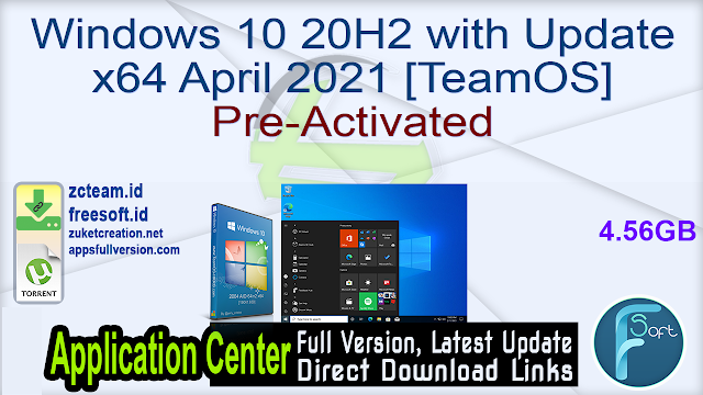 Windows 10 20H2 with Update x64 April 2021 [TeamOS] Pre-Activated_ ZcTeam.id