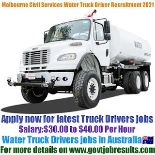 Melbourne Civil Services Water Truck Driver Recruitment 2021-22