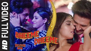 New Version Dheeme Dheeme Song Lyrics| Pati Patni Aur Woh | In Hindi Lyrics