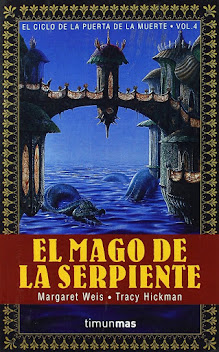 MARGARET WEISS & TRACY HICKMAN - El mago de la serpiente