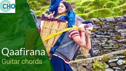 Qaafirana Guitar chords Accurate and complete   Arijit Singh   Kedarnath