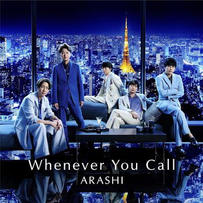 ARASHI - Whenever You Call lyrics lirik 歌詞 arti terjemahan indonesia japanese kanji translations info lagu digital single streaming download