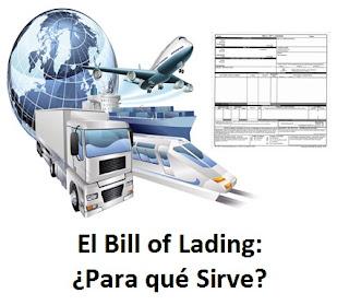 El Bill Of Lading: ¿Para qué Sirve?