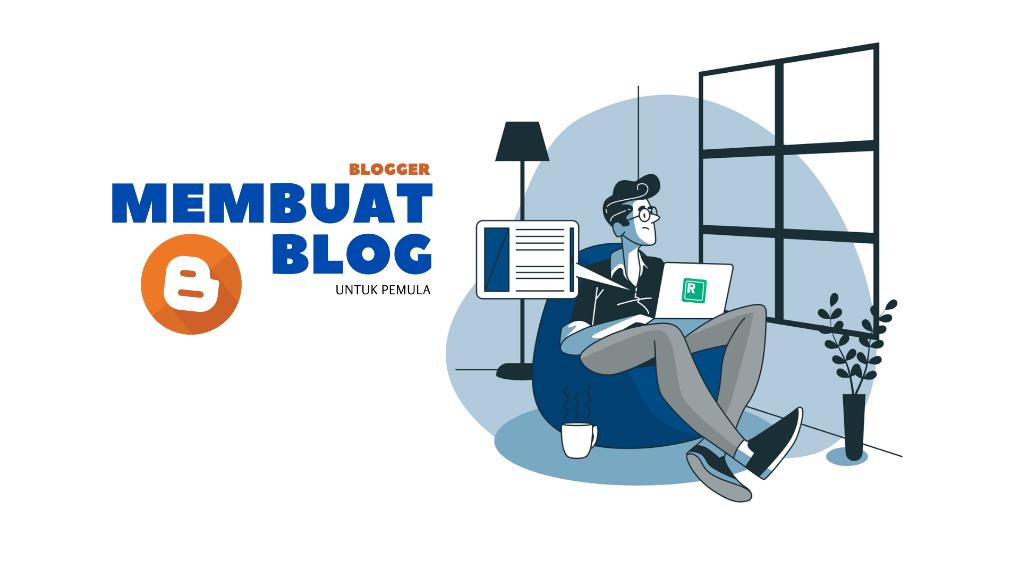 membuat blog pemula | Blogger