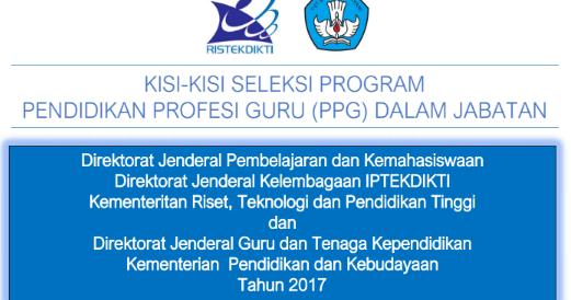 Kisi Kisi Seleksi Program Pendidikan Profesi Guru Ppg Dalam Jabatan Tahun 2017 Website Nasty