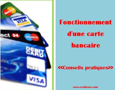 Fonctionnement d'une carte bancaire: Conseils pratiques
