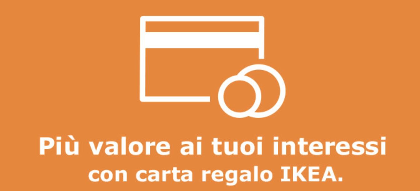 Più Valore Ai Tuoi Interessi Con Carta Regalo Ikea
