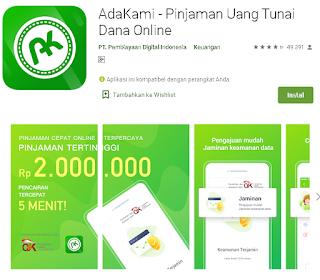 Cara Menggunakan Aplikasi AdaKami - Pinjaman Uang Tunai Dana Online