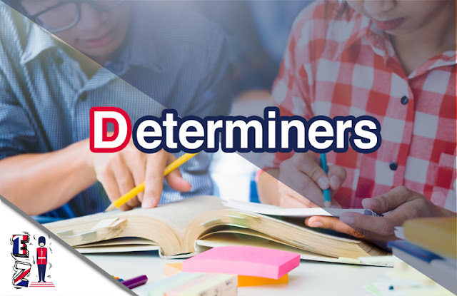 Determiners are words and special adjectives used before nouns