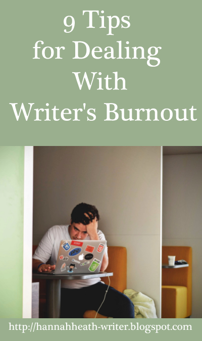 9 Tips for Dealing With Writer's Burnout