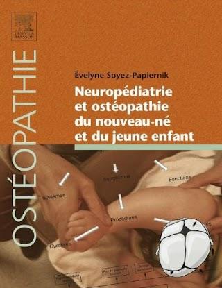 Neuropédiatrie et ostéopathie du nouveau-né et du jeune enfant .pdf