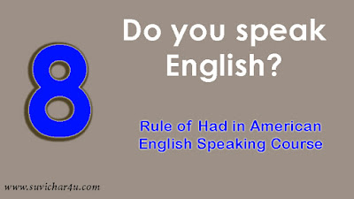 Rule of Had in American English Speaking Course