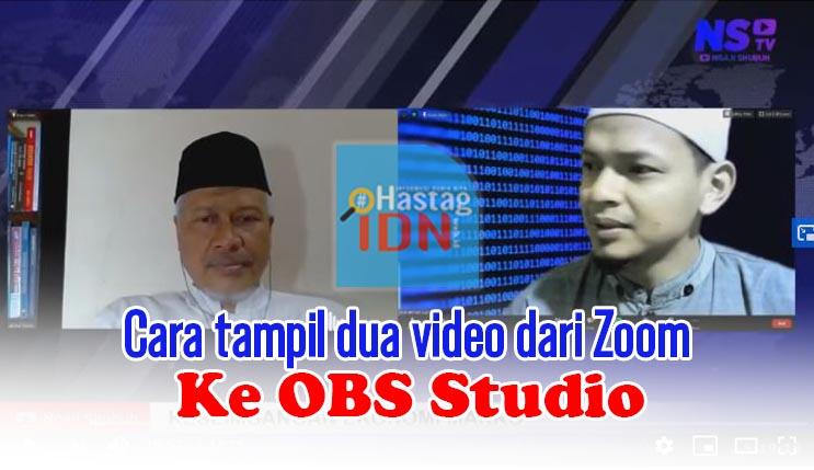 Cara tampil dua video dari Zoom ke OBS Studio