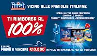 """""""Finish vicino alle famiglie italiane"""" : cashback del totale di quanto speso e vinci voucher da 10.000 euro per la tua casa"""