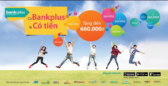 bankplus, bankplus nhận 10K, bankplus kiếm tiền, bankplus kiem tien online.