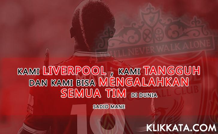 Kumpulan Kata Kata / Quotes Bijak Penuh Motivasi Liverpool