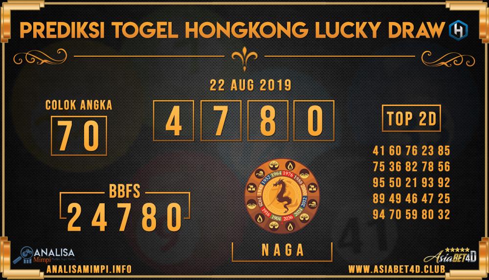 PREDIKSI TOGEL HONGKONG LUCKY DRAW ASIABET4D 22 AUG 2019