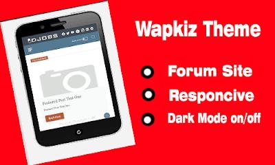 New Forum Site Wapkiz Theme 2021 Free Setup & DownLoad