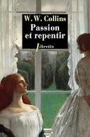 wilkie collins passion repentir phébus libretto