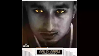 Checkout new song Gal Di gaani lyrics penned and sung by Pinder Sahota