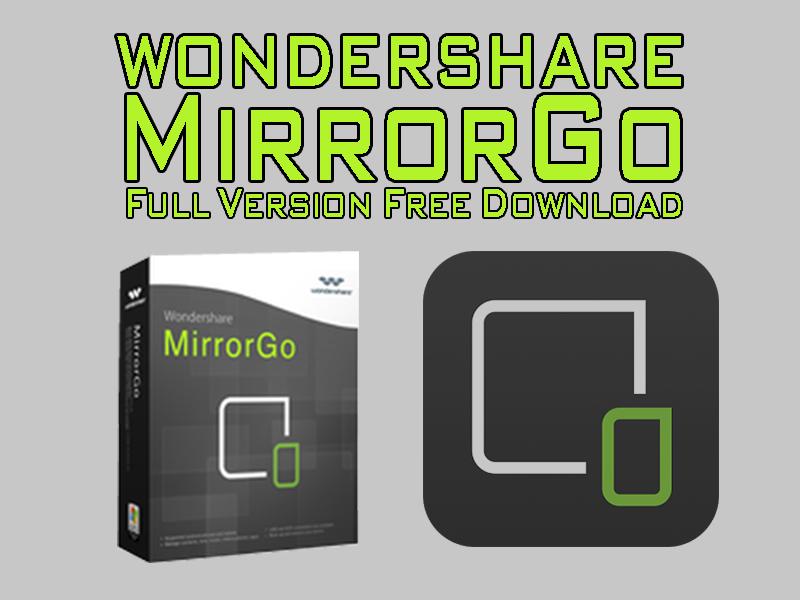 """تنزيل افضل برنامج لعرض شاشة الاندرويد على الحاسوب + مفتاح التفعيل """"Wondershare MirrorGo"""""""