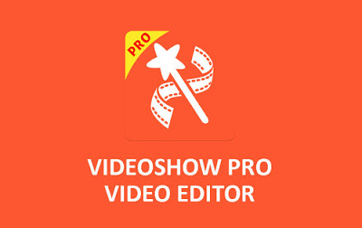 تحميل تطبيق VideoShow للاندرويد برابط مباشر